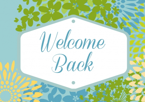 Welcome Back! Covid-19 Update